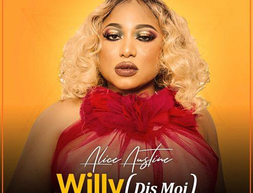 Audio + Download: Alice Austine – Willy (Prod. By Mageek Fingaz)